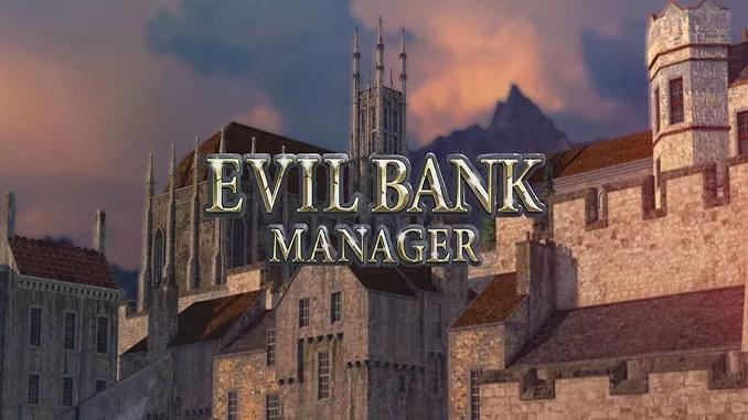 Evil Bank Manager Free Game Full Download
