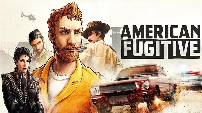 American Fugitive Full Free Game Download
