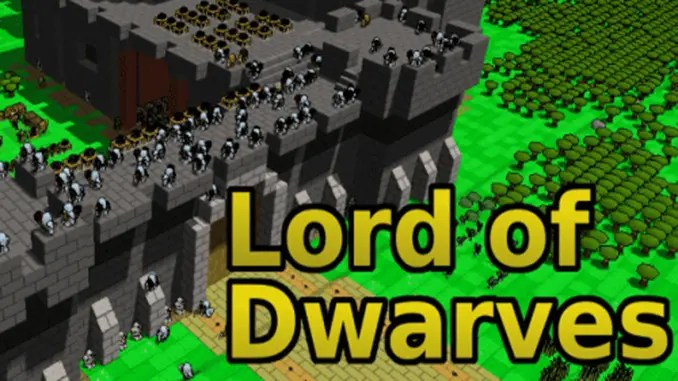 Lord of Dwarves Full Free Game Download