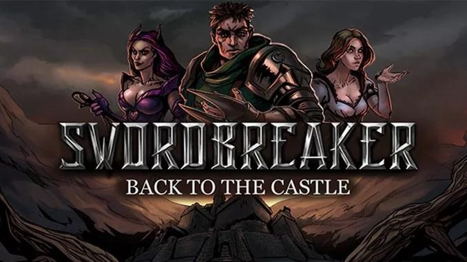 Swordbreaker: Back to The Castle Full Download