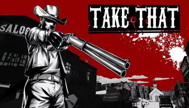 Take That Full Version Game Download