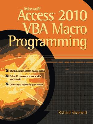 Download Access 2010 : download, access, Microsoft, Access, Macro, Programming,, Tutorial, Books