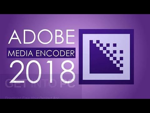 Adobe Media Encoder CC 2018 v12.0.1.64 + Portable Download