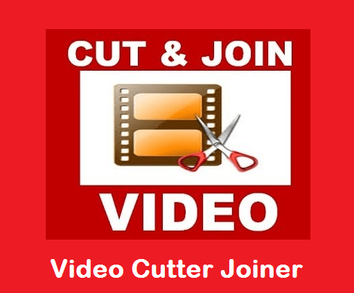 Video cutter Joiner Free Download