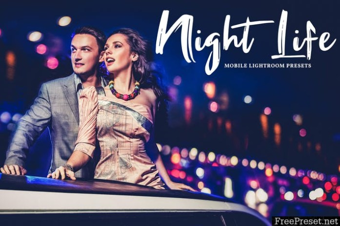 Night Life Mobile & Desktop Lightroom Presets FKGQG9