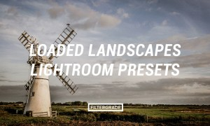 Loaded Landscapes Lightroom Presets