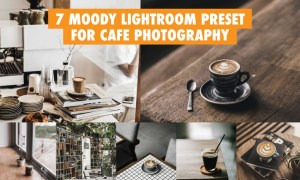 7 Moody Lightroom Preset For Cafe Photography