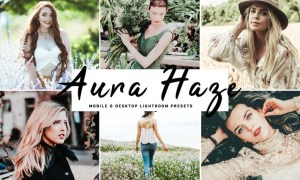 Aura Haze Mobile & Desktop Lightroom Presets