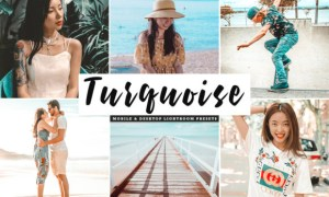 Turquoise Lightroom Presets Pack