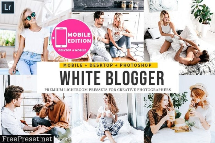 White Blogger Lightroom Presets