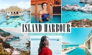 Island Harbour Mobile & Desktop Lightroom Presets