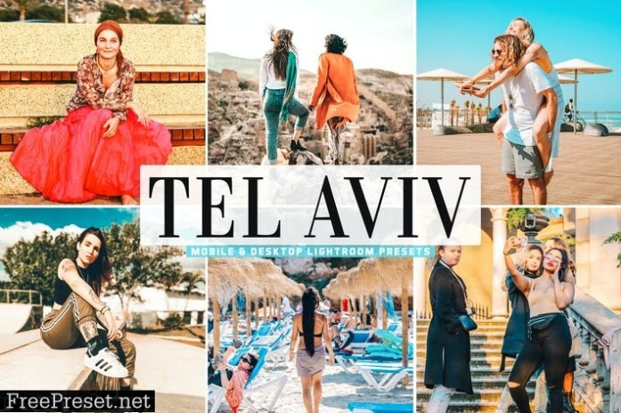 Tel Aviv Mobile & Desktop Lightroom Presets