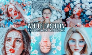 White Fashion Photoshop Actions L8VXL9U
