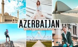 Azerbaijan Mobile & Desktop Lightroom Presets