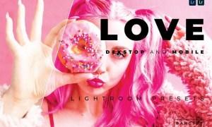 Love Desktop and Mobile Lightroom Preset