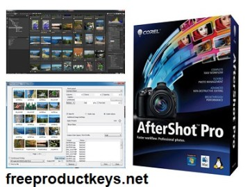Corel AfterShot Pro 3.7.0.446 Crack With Serial Key 2022 [Latest]