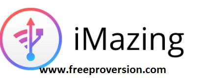 iMazing 2.13.8 Crack With Activation Code 2021 Download