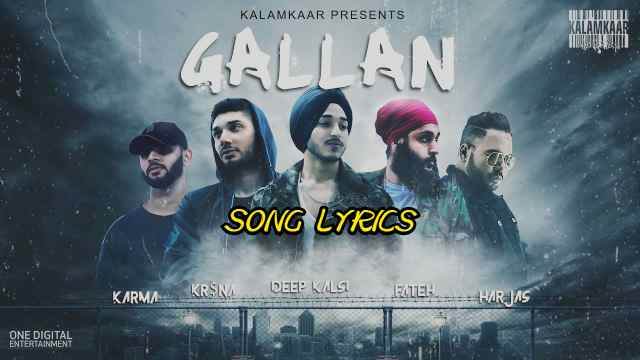 GALLAN LYRICS – Deep Kalsi | Punjabi Rap | Lyrics Lover