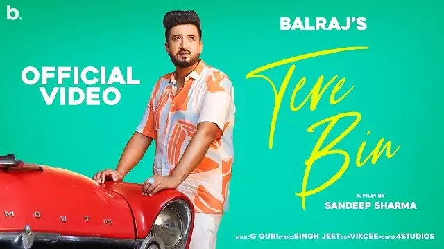 Tere Bin Song Lyrics | Balraj | Ft Shezali Sharma & Jimmy