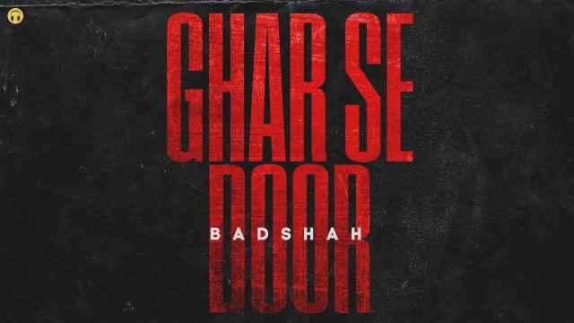 GHAR SE DOOR Lyrics In English - Badshah | Lyrics Lover