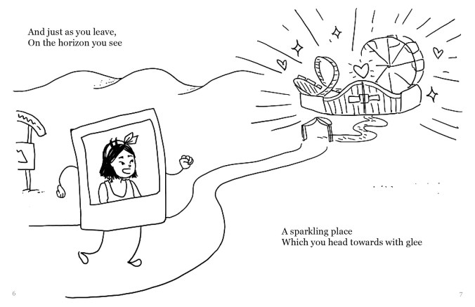 "A drawing of a Polaroid selfie of a person with shoulder-length black hair, with arms and legs, heading down a path towards what looks like an amusement park. There is a gate through which a ferris wheel and a rollercoaster are seen. The femme selfie's facial expression looks excited. The text reads: ""And just as you leave, On the horizon you see A sparkling place Which you head towards with glee"""