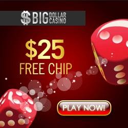 Big Dollar Casino $25 no deposit bonus and free spins - USA friendly!