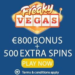 Freaky Vegas Casino 25 free spins no deposit + €800 bonus + 500 FS