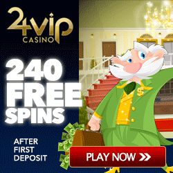 24VIP Casino $10 bonus without deposit + $1000 free cash bonus