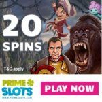 PRIME SLOTS – 110 free spins and 100% up to £200 casino bonus
