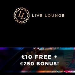 LIVE LOUNGE CASINO - €10 gratis and €750 bonus and 10 free spins