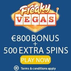 Freaky Vegas Casino 25 gratis spins NDB   €800 bonus   500 free spins
