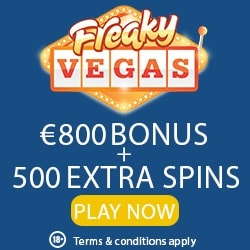 Freaky Vegas Casino 25 gratis spins NDB + €800 bonus + 500 free spins