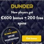Dunder Casino €600 gratis + 200 free spins bonus upon registration