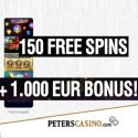 Peters Casino | 150 free spins + €1000 gratis + no deposit bonus | review