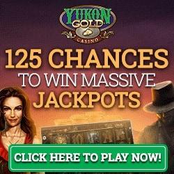 Yukon Gold Casino 125 free spins bonus & 100% welcome offer