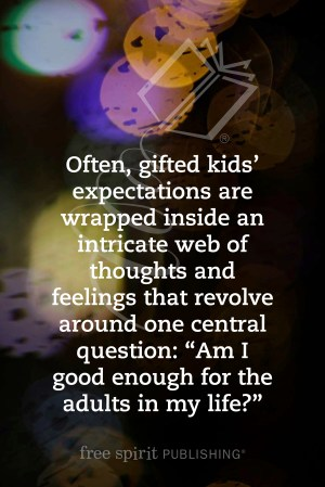 Why Your Gifted Child Isn't Living Up to Expectations quote