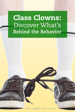 Class Clowns: Discover What's Behind the Behavior