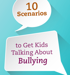 10 Scenarios to Get Kids Talking About Bullying   Free Spirit Publishing  Blog [ 1100 x 735 Pixel ]