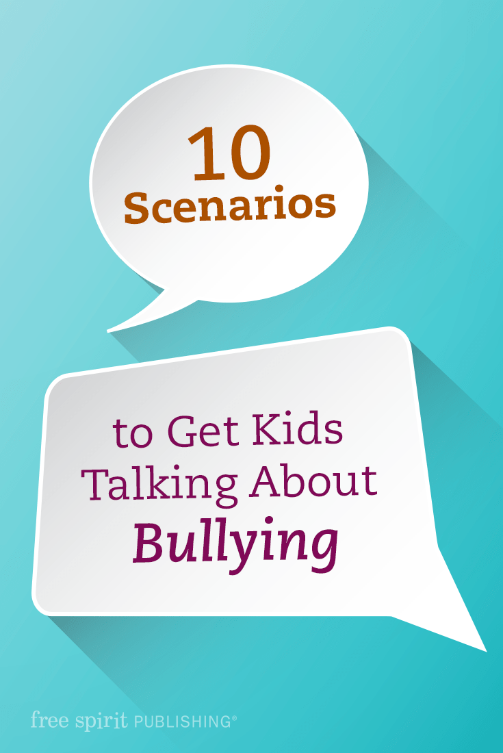 hight resolution of 10 Scenarios to Get Kids Talking About Bullying   Free Spirit Publishing  Blog