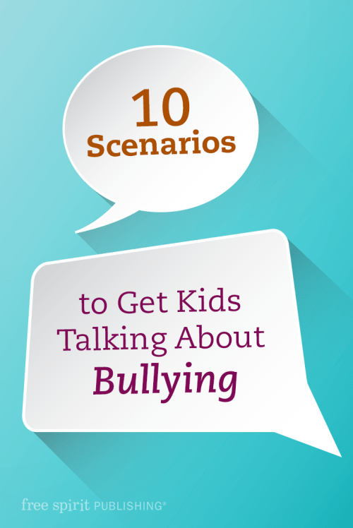 small resolution of 10 Scenarios to Get Kids Talking About Bullying   Free Spirit Publishing  Blog
