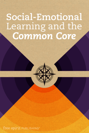 Social-Emotional Learning and the Common Core