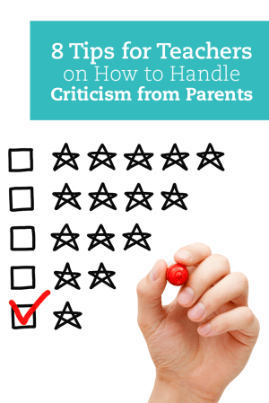 8 Tips for Teachers on Handling Criticism from Parents