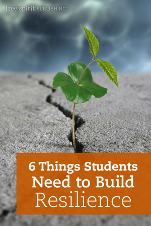 6 Things Students Need to Build Resilience