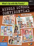 Whats Up With My Family Middle School confidential