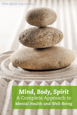 Mind, Body, Spirit: A Complete Approach to Mental Health and Well-Being