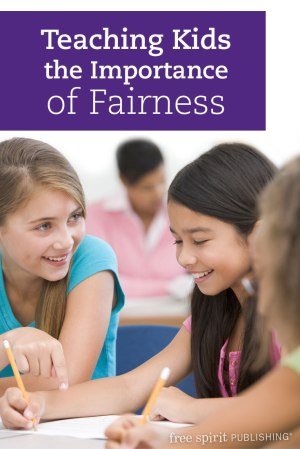 Teaching Kids the Importance of Fairness