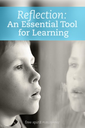Reflection: An Essential Tool for Learning