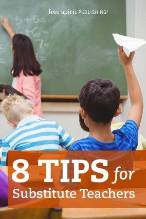 8 Tips for Substitute Teachers