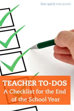 Teacher To-Dos: A Checklist for the End of the School Year