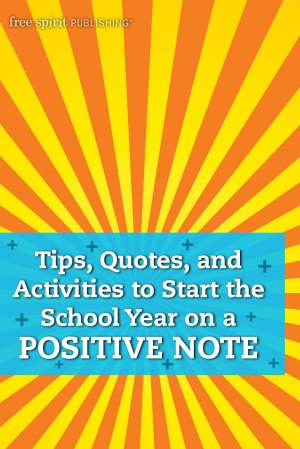 Tips, Quotes, and Activities to Start the School Year on a Positive Note